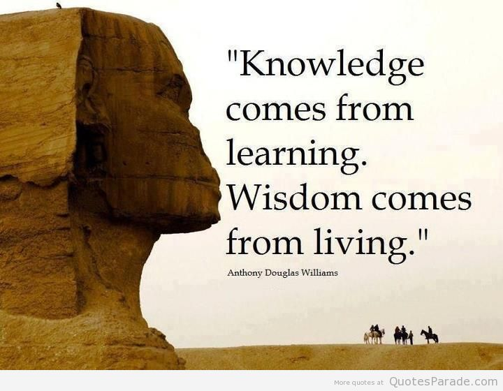 Knowledge comes from learning. Wisdom comes from living. #wisdom #positive #ThinkBIGSundayWithMarsha<br>http://pic.twitter.com/A6ULXVSRTJ