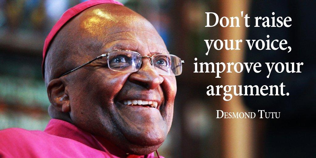 Don&#39;t raise your voice, improve your argument. - Desmond Tutu #quote  #ThinkBigSundaywithMarsha<br>http://pic.twitter.com/Ue10m9TsQE