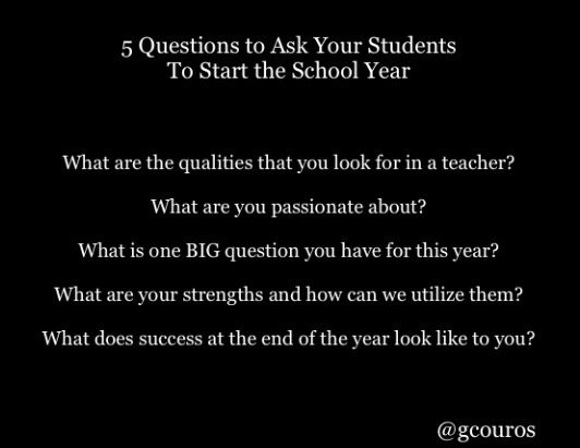 5 questions to ask your students to start the school year:  http:// georgecouros.ca/blog/archives/ 7552 &nbsp; …  via @gcouros #edchat #education<br>http://pic.twitter.com/M7nNnFJMn4