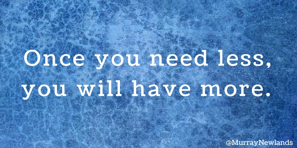 Once you need less, you will have more.  #Motivation #Inspiration <br>http://pic.twitter.com/86PAxpJfs8