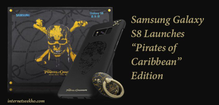 "#Samsung #galaxyS8 Launches ""#PiratesoftheCaribbean&quot; Edition  https:// internetseekho.com/samsung-galaxy -s8-launches-pirates-of-caribbean-edition/ &nbsp; … <br>http://pic.twitter.com/FN0sureVyx"