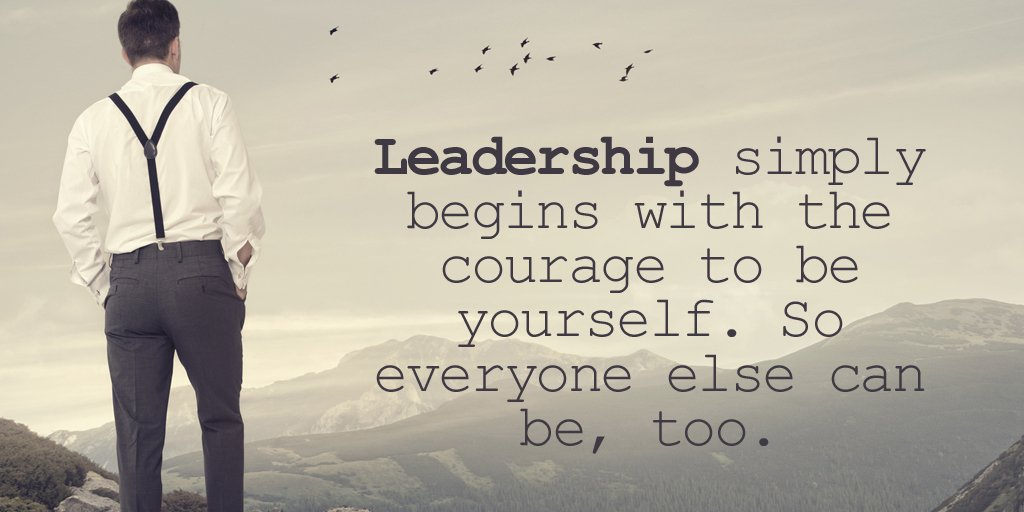 Leadership simply begins with the courage to be yourself. So everyone else can be, too. #quote #mondaymotivation<br>http://pic.twitter.com/u4fqZSgy8U