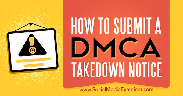 How to Submit a DMCA Takedown Notice  http:// bit.ly/2vJTn9w  &nbsp;   by @Ana_Gotter #blogging #dmca<br>http://pic.twitter.com/po2lXHcYJQ