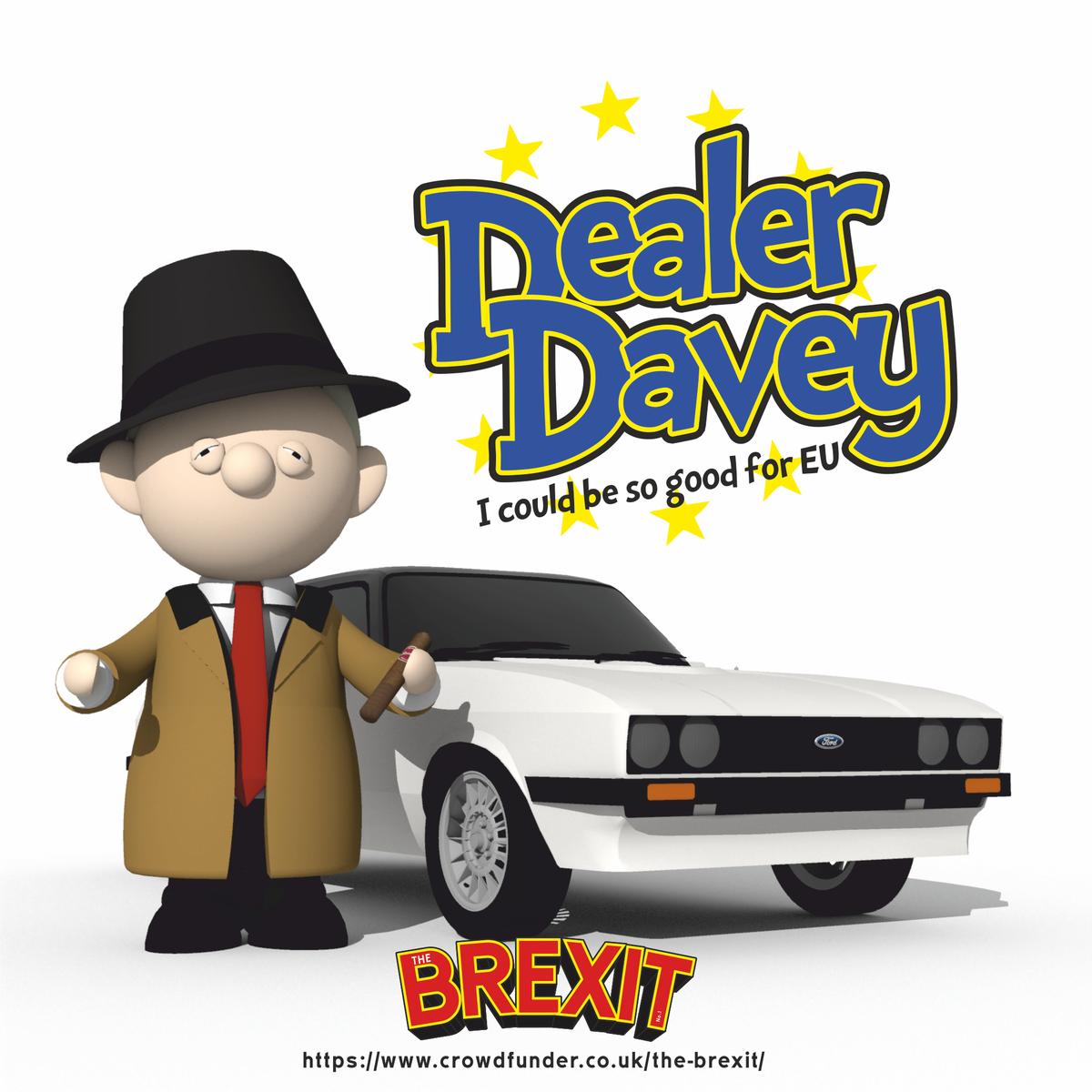 Dealer Davey I could be so good for EU  #TheBrexit