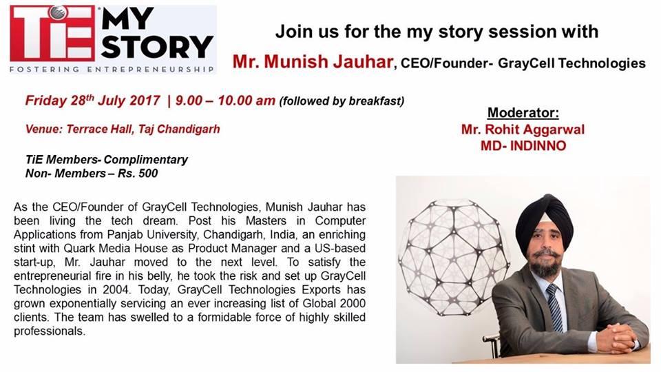 @TiEChandigarhs 'My Story Session' with @munishjauhar - CEO GrayCell Technologies Event Details:  http:// bit.ly/2tT2nYv  &nbsp;   #Chandigarh #event <br>http://pic.twitter.com/iDMjSIpML7