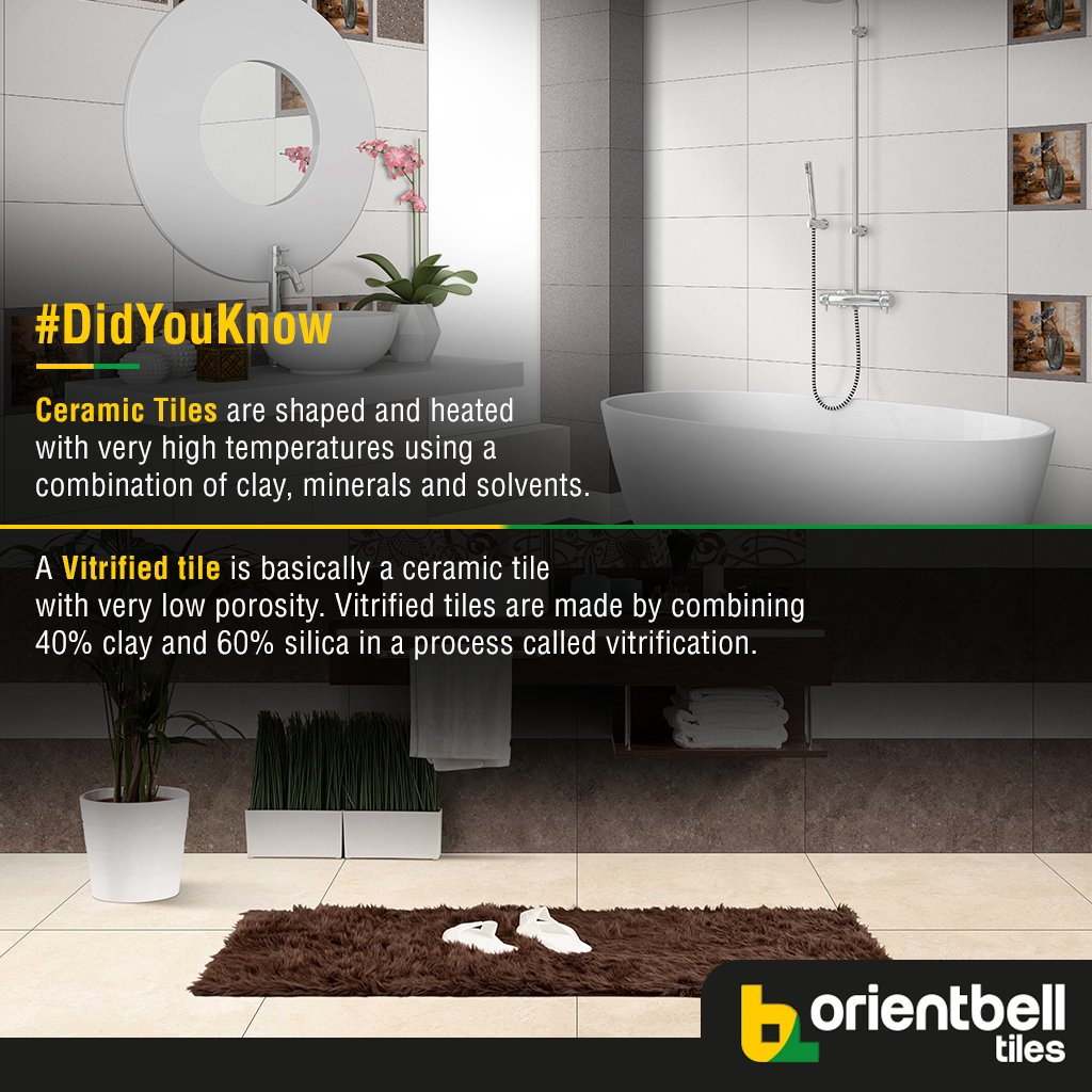 Orient Bell Limited On Twitter Ceramic And Vitrified Tiles Are The