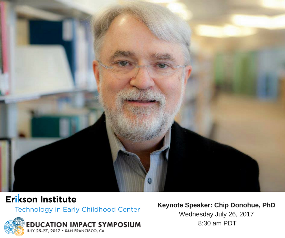 Excited @chipdono is keynoting @SIIAEducation Wed July 26 8:30 am PDT Focus:Connecting trends of tech & early learning to future. #ETINSIIA https://t.co/D1dSijNczn