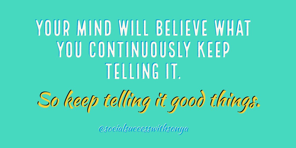 Your mind believes what you tell it. Feed it good words and read great books. #businesstips <br>http://pic.twitter.com/vQEX808wPL