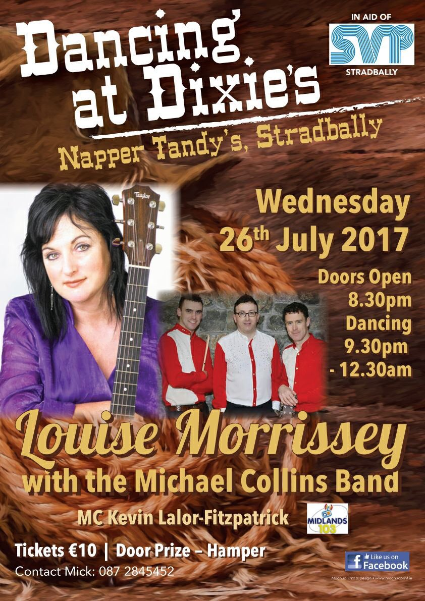 #Wednesday 26th July #LouiseMorrissey stars at #Dixies #NapperTandys #Stradbally in aid of #SVP with support from #MichaelCollins <br>http://pic.twitter.com/6rNEH96Hs7