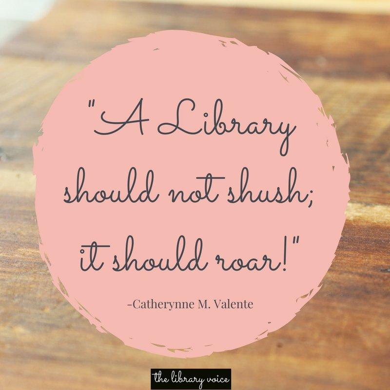 &quot;A Library should not shush; it should roar!&quot; -Catherynne M. Valente #FutureReadyLibs #tlchat #EdChat <br>http://pic.twitter.com/mfp6HsNhmv