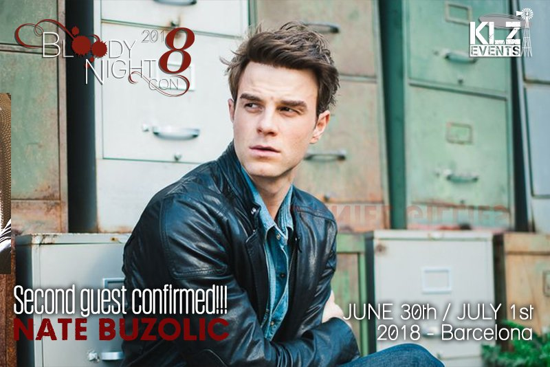 #NewGuestAnnouncement - BloodyNightCon #Brussels and #Barcelona 2018: NATE BUZOLIC will attend #TVD &amp; #TheOriginals #KLZ_Events cons.<br>http://pic.twitter.com/4uMTTazBzW