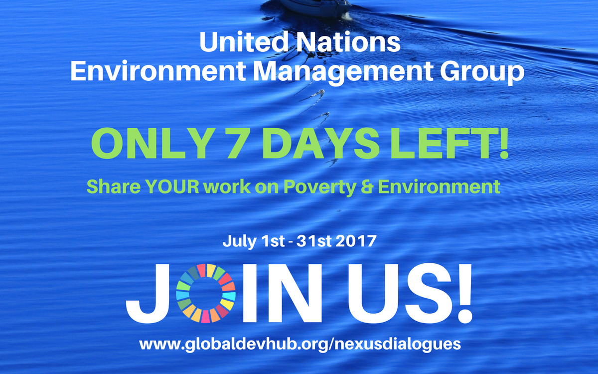 ONLY 7 DAYS left! -&gt; SHARE YOUR work on #Poverty &amp; #Environment JOIN the @UN_EMG #Nexusdialogues hosted by @UNDP via  https://www. globaldevhub.org/nexusdialogues /phase2 &nbsp; … <br>http://pic.twitter.com/7q0gFrhsZq