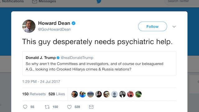Howard Dean: Trump needs psychiatric help https://t.co/PXYGPjpgGv