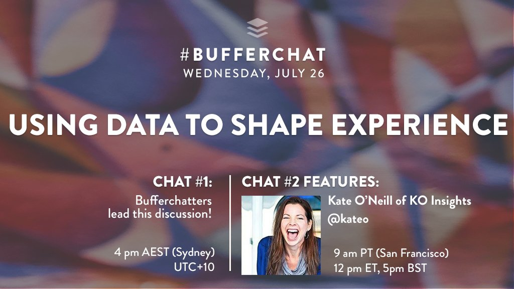 In #bufferchat this Wednesday, we&#39;ll be discussing how to use data to shape and create meaningful experiences. Join in for either chat time! <br>http://pic.twitter.com/8LC1UmMN0e