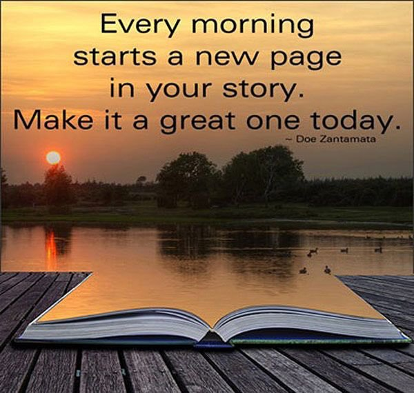 Every #morning #starts a new page in your #story. Make it a #great one #today  #TuesdayMotivation #InspireThemRetweetTuesday #IQRTG<br>http://pic.twitter.com/4eNNQcjuXE