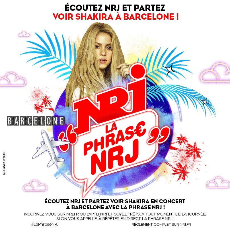 Ecoutez #NRJ et partez voir @Shakira en concert à... BARCELONE !!!! Tout ça grâce à #LaPhraseNRJ 😎☀️🎊