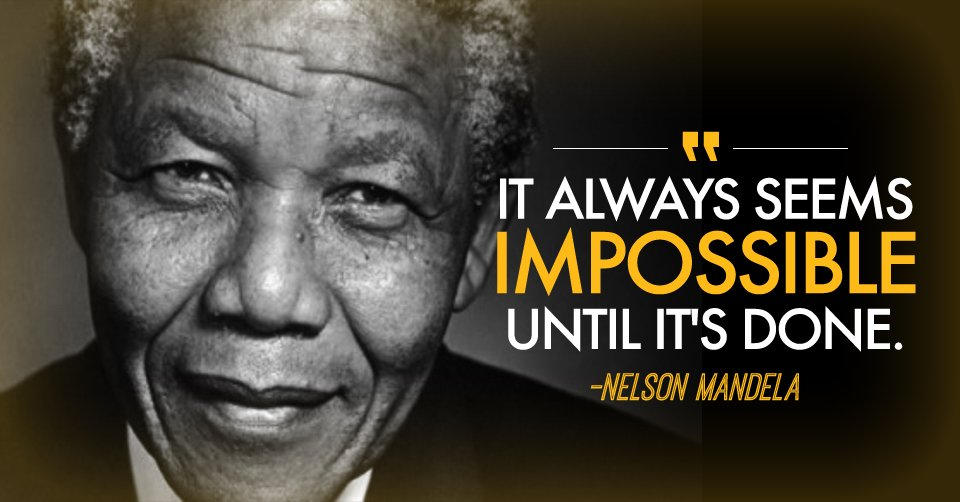 It always seems impossible until it&#39;s done - #quote #NelsonMandela #Hero #Peace #Determination #Passion #Love #Empathy #EmbracingMyself<br>http://pic.twitter.com/Z75k1Nea44