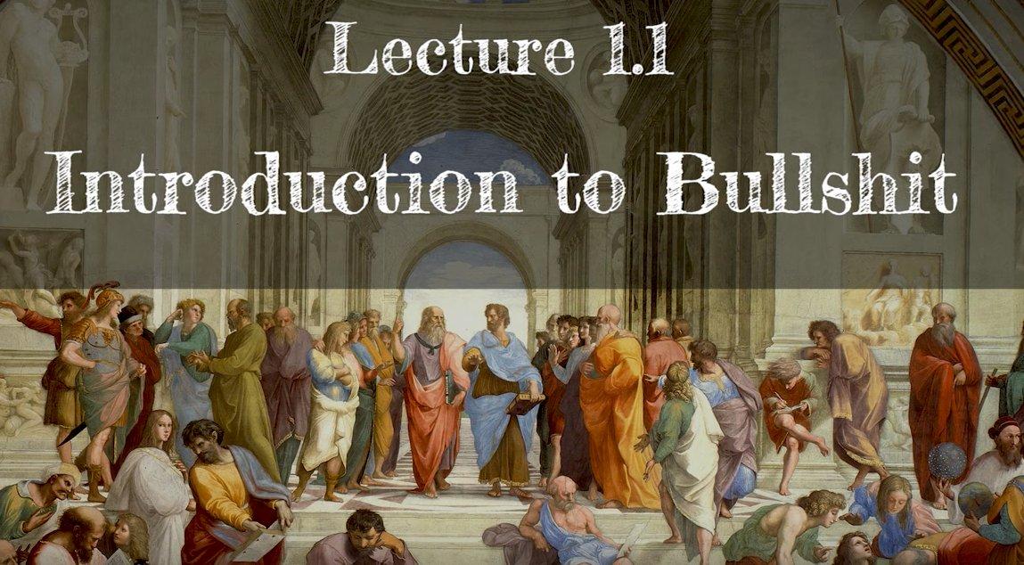 Calling Bullshit 1.1: Introduction to Bullshit