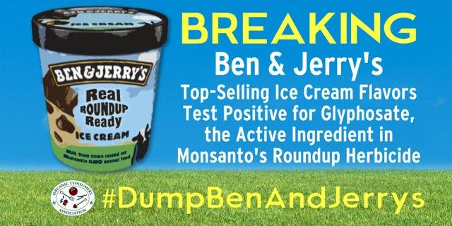 BREAKING! @benandjerrys top ice cream brands test positive for #glyphosate, key ingredient in @MonsantoCo #Roundup. https://t.co/I1O2mimtGp