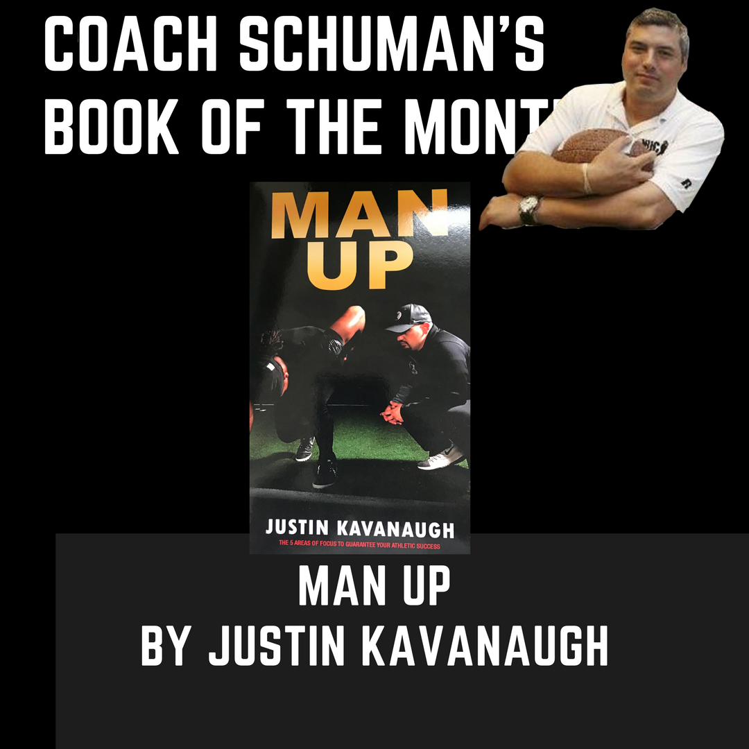 Justin Kavanaugh's Man Up is Coach Schuman's Book of the Month. Get it here and improve your toughness on the field https://t.co/zu6AltIkVI
