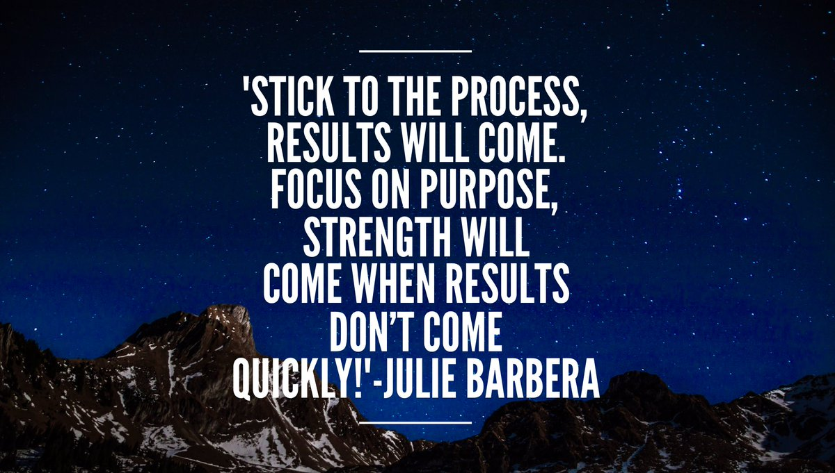 &#39;Stick to the process, results will come. Focus on #purpose ,strength will come when results don&#39;t come quickly!&#39; #patience #determination <br>http://pic.twitter.com/T48xpEyveq