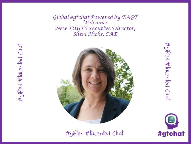 Before we begin, we'd like to welcome, Sheri Hicks, CAE, new Executive Director of #TAGT @TxGifted! https://t.co/fqf7eQxlsU  #gtchat https://t.co/eMLzDJUyE8