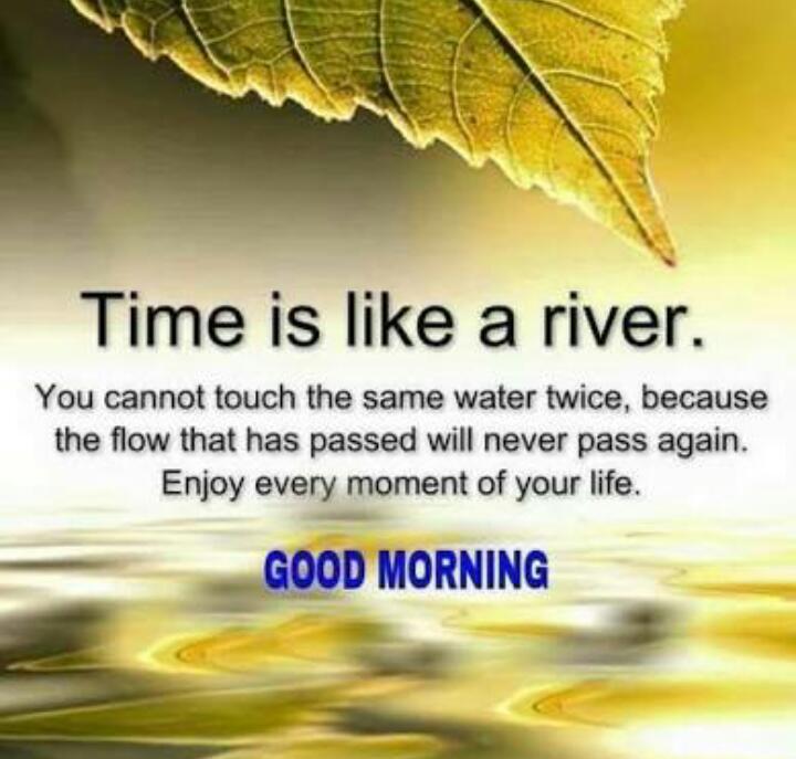 Time is like a river!  #Entrepreneur #Startup #Success #MakeYourOwnLane #defstar5 #mpgvip #Inspiration #SMM #SEO #CEO #VR #Leadership<br>http://pic.twitter.com/X5F2CyJk0k
