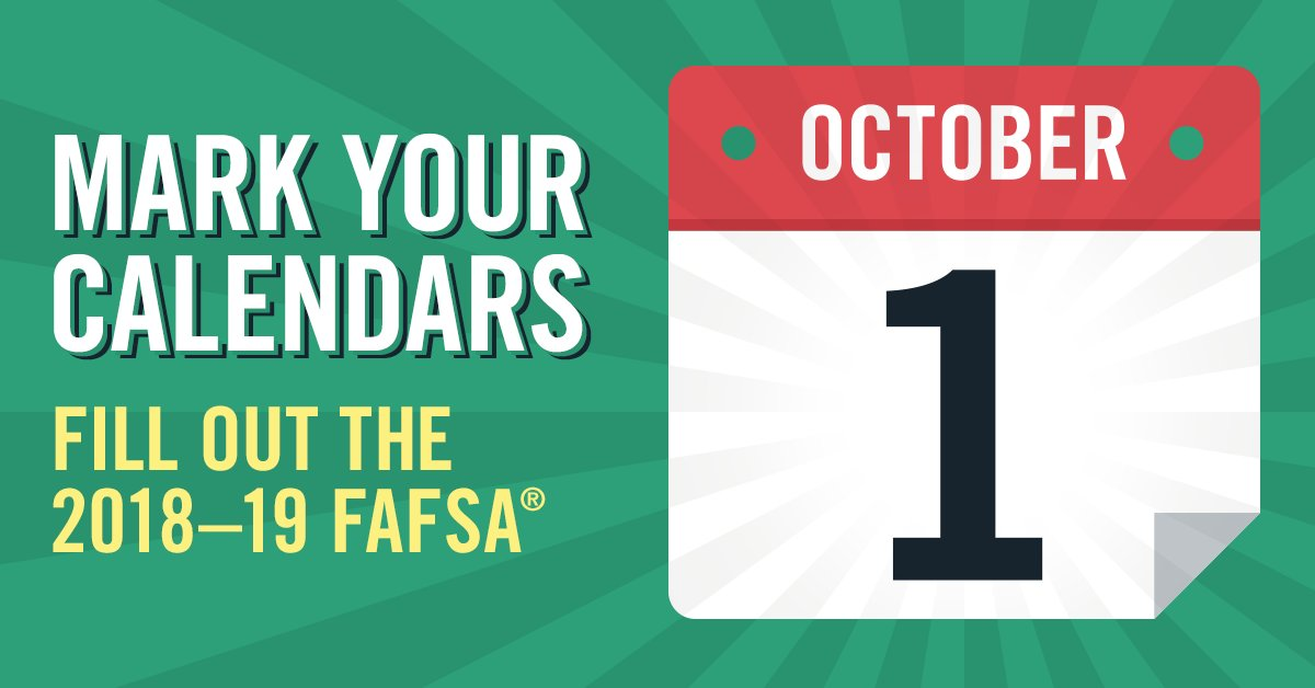 Image reminding students to mark their calendars for the October 1 due date for the 2018-2019 FAFSA