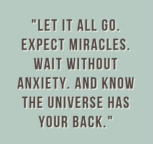 Good Life Quotes On Twitter Let It All Go Expect Miracles Wait