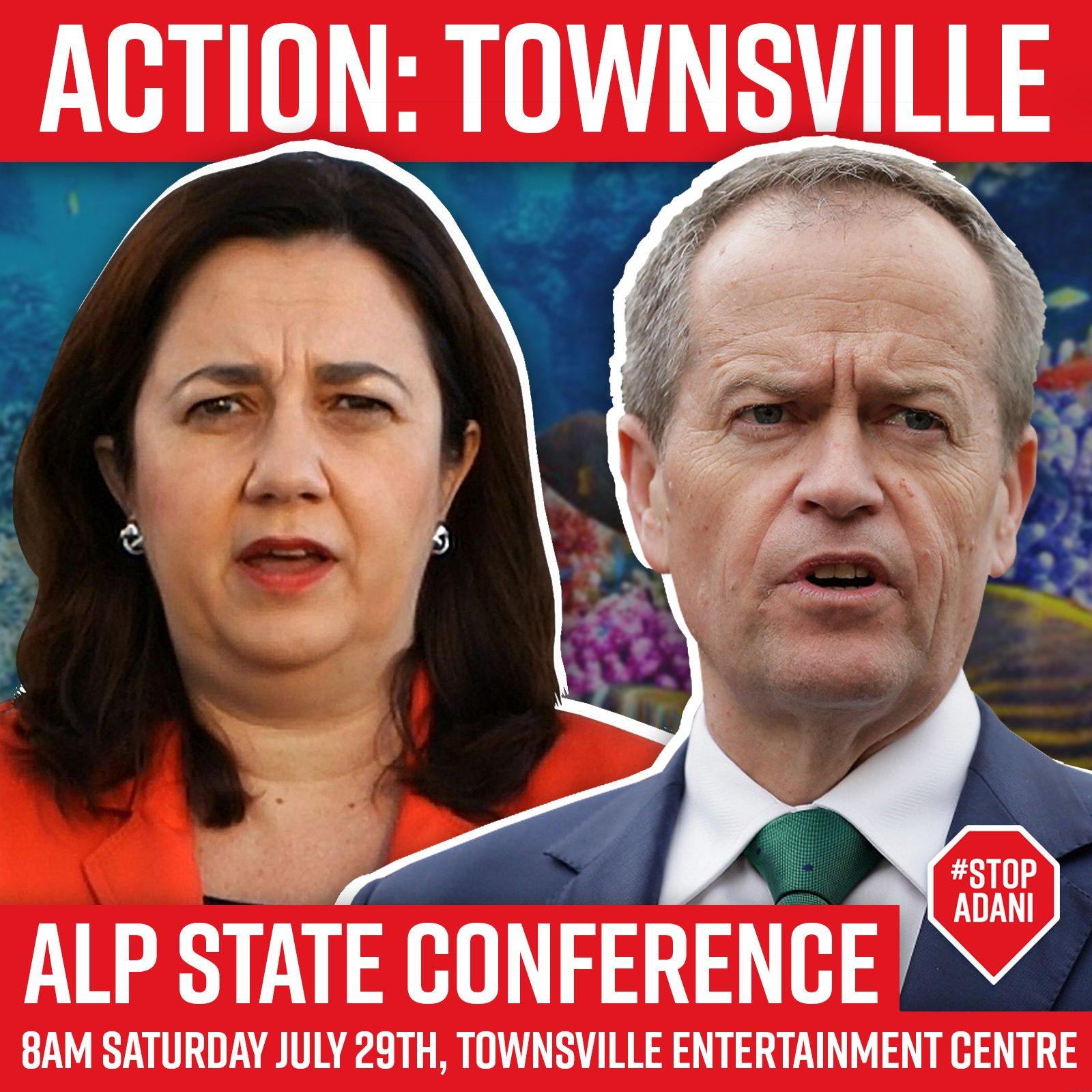 Big #Townsville #StopAdani Action at #ALP State Conference this Saturday. No #NAIF funding. #Qldpol @AnnastaciaMP @billshortenmp https://t.co/A8IXnp8u7l