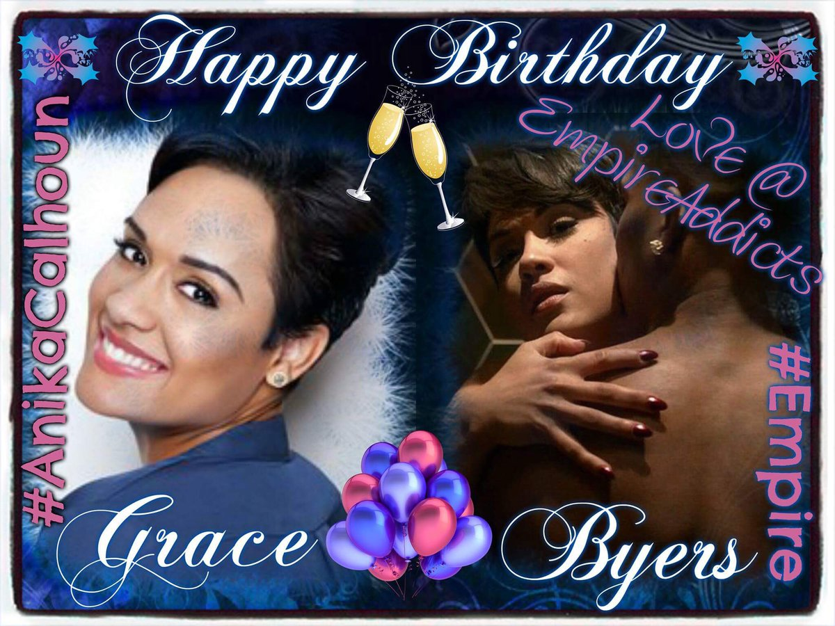 A very #HappyBirthday to the lovely and talented @LadyGraceByers, #Empire&#39;s #AnikaCalhoun, from all of us @EmpireAddicts! @EmpireFOX<br>http://pic.twitter.com/NpXhXKJNFl