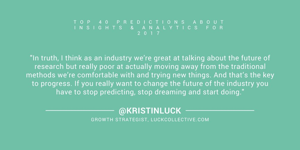 22/ If you want to change the #future, stop predicting, stop dreaming and start doing! -@kristinluck #MRX <br>http://pic.twitter.com/9lriDcX2N9