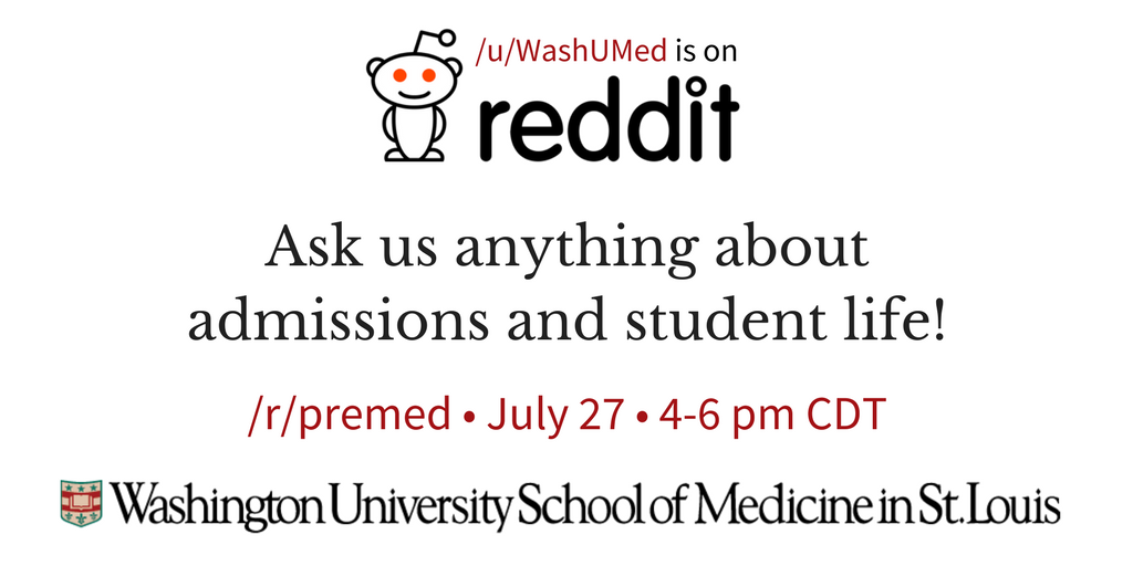 Washington U Med On Twitter Join Us Tomorrow For A Reddit AMA WashU Admissions And Students Will Be Answering Your Questions Applications