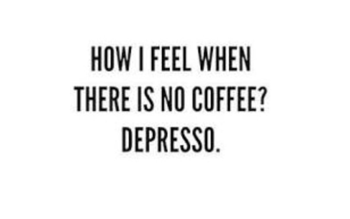 How I feel when there is no coffee? Depresso. #phdlife #phdchat #acwri<br>http://pic.twitter.com/oGypPuxDXl
