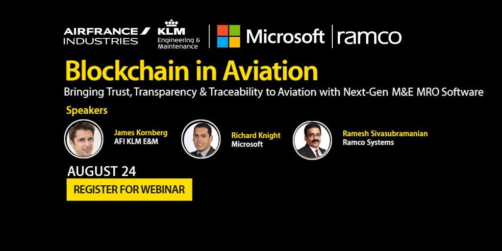 .@AFIKLMEM, @Microsoft, @AircraftIT &amp; #Ramco jointly present #webinar on #Blockchain in #Aviation. Register:  http:// hubs.ly/H08c2lX0  &nbsp;   #avgeek<br>http://pic.twitter.com/hylwuvRbsy