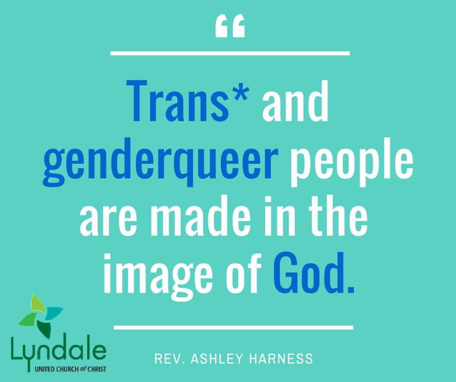 Thanks Lyndale @unitedchurch  for this reminder that trans and genderqueer people are made in the image of God.