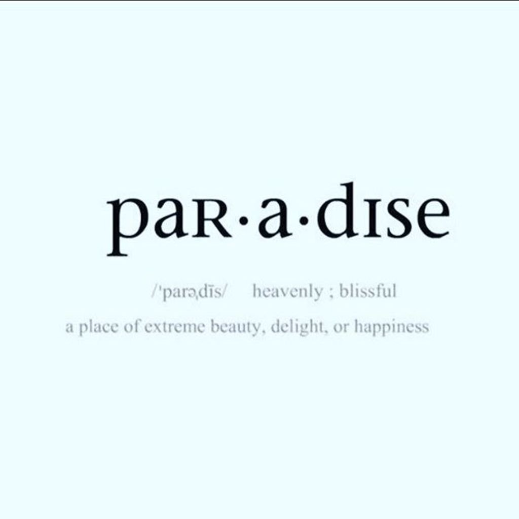 Paradise - what is the definition and concept 80
