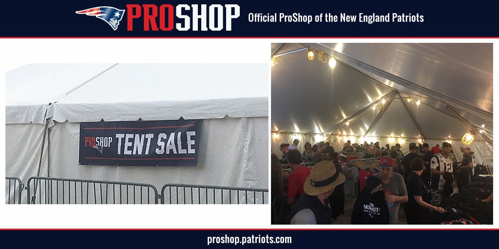 Patriots ProShop on Twitter  Coming to Training C&? Stop by our Tent Sale! //t.co/sNZeuxi9cW  & Patriots ProShop on Twitter:
