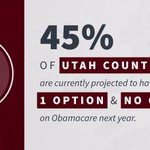 FACT: 45% of Utah counties are currently projected to have one option and no choices on #Obamacare next year.