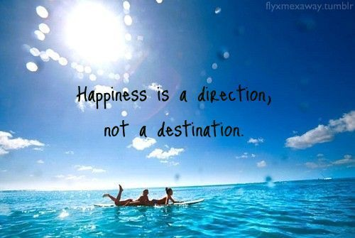 Happiness is a direction not a destination. #Happiness #Joy #InnerPeace<br>http://pic.twitter.com/bNh0giEElS