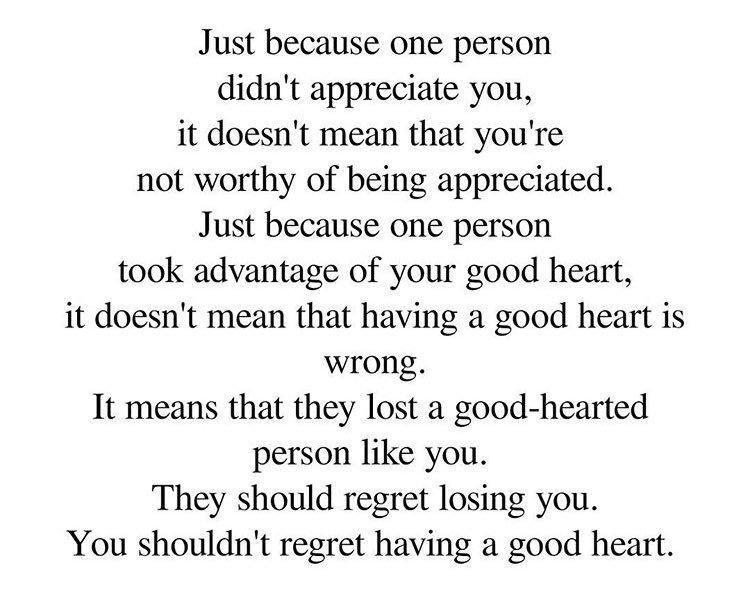 """""""just because one person didn't appreciate you, it doesn't mean you're not worthy of being appreciated.."""" https://t.co/UmWWT2vZnx"""