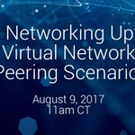 Interested in learning more about #Azure Virtual Network (#VNet) Peering? Join @mscloud_stever on 8/9 at 11am: https://t.co/YzYuIDgT0I