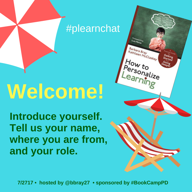 Welcome to #plearnchat for Summer Book Study on How to Personalize Learning! #BookCampPD Introduce you and tell us where you are from. https://t.co/8KMZPgW3RO