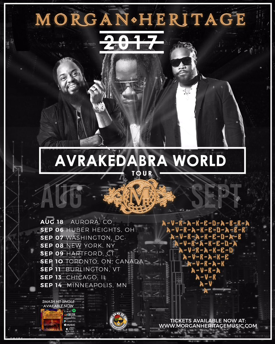 """MORGAN HERITAGE on Twitter: """"We're looking forward to playing the classics and songs from our new album #Avrakedabra on our upcoming North American Tour. ..."""