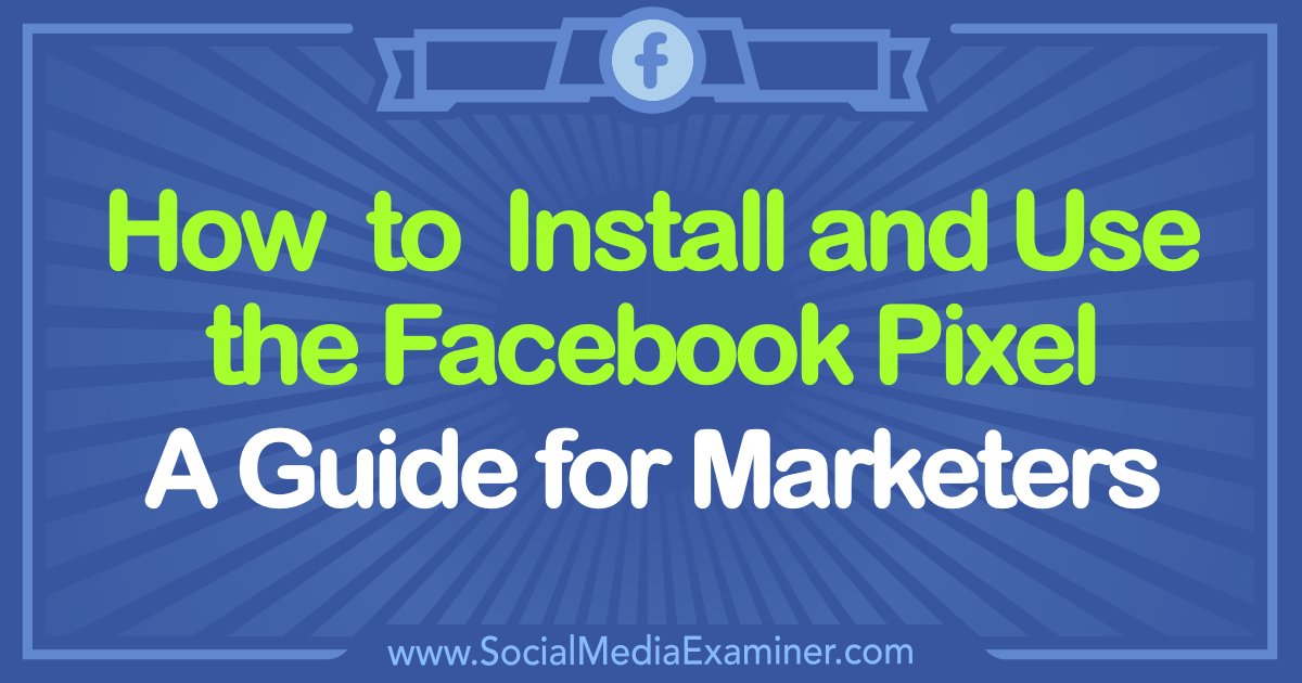 How to Install and Use the Facebook Pixel: A Guide for Marketers  http:// bit.ly/2vE1LKB  &nbsp;   #socialmedia #marketing #socialmarketing <br>http://pic.twitter.com/ZQHDiERy29