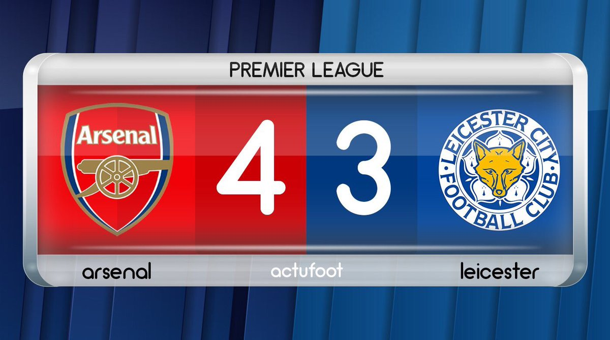 TERMINÉ !  Arsenal  4-3  Leicester  Arsenal s'impose dans un match incroyable ! #ARSLEI pic.twitter.com/kjwtEZs4b6