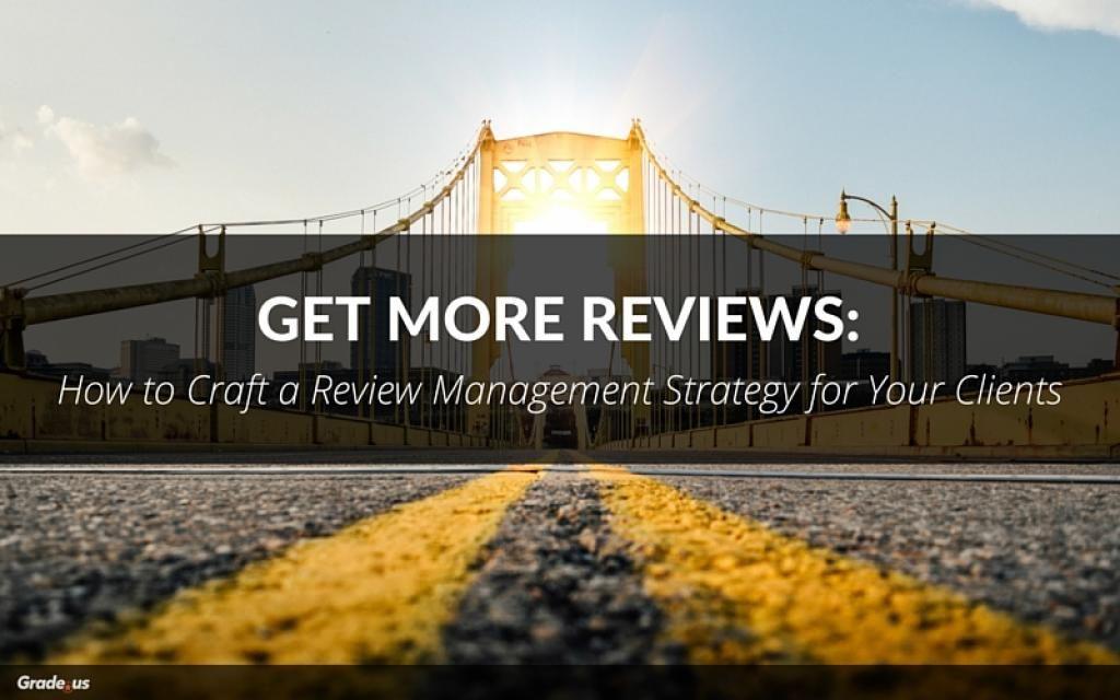 Get More Reviews: How to Craft a #Review Management #Strategy via @gradeus   http:// bit.ly/2vKwwyg  &nbsp;  <br>http://pic.twitter.com/jCIu9XcxkS