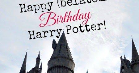 Happy (Belated) Birthday, Harry Potter