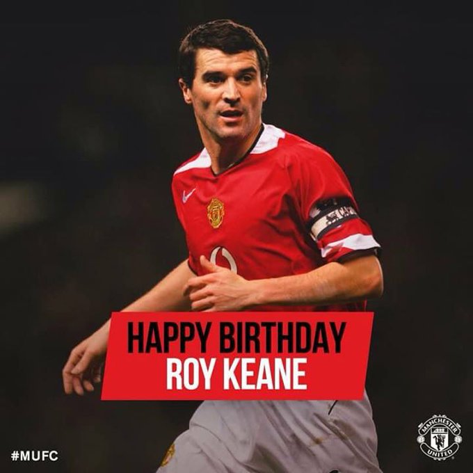 Happy Birthday Roy Keane