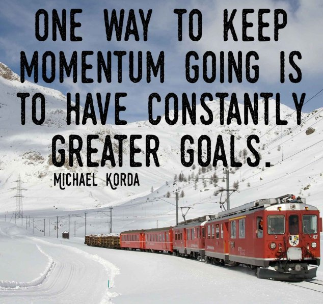 &quot;One way to keep #momentum going is to have consistently #greater #goals .&quot;- Michael Korda. #qoutes  #ThursdayThoughts  #ThursdayMotivation<br>http://pic.twitter.com/Ly5tAwHjsx